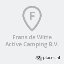 Frans de Witte Active Camping Houten Openingstijden